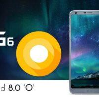 LG G6 İçin Android Oreo Yayınlandı, Peki Nasıl İndirilir?