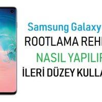 Samsung Galaxy S10 Root Atma ve TWRP Yükleme