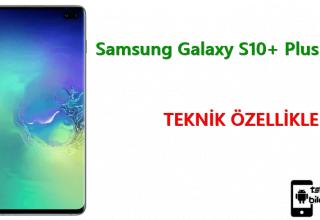Samsung Galaxy S10+ Plus – Teknik Özellikleri