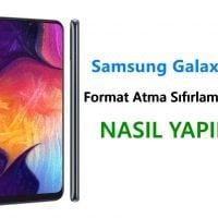 Samsung Galaxy A50s Format Atma Sıfırlama Yöntemi
