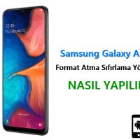 Samsung Galaxy A20e Format Atma Sıfırlama Yöntemi