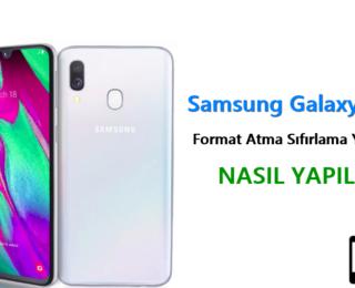 Samsung Galaxy A40 Format Atma Sıfırlama Yöntemi