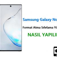 Samsung Galaxy Note 10 Format Atma Sıfırlama Yöntemi