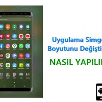 Android Telefonda Simge Boyutunu Değiştirme