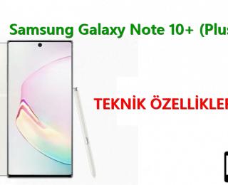 Samsung Galaxy Note 10+ (Plus) – Teknik Özellikleri