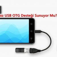 Cihazınız USB OTG Desteği Sunuyor Mu? Nasıl Öğrenilir?