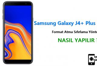 Samsung Galaxy J4+ Plus Format Atma Sıfırlama Yöntemi